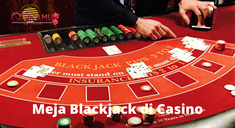Meja Blackjack di Casino